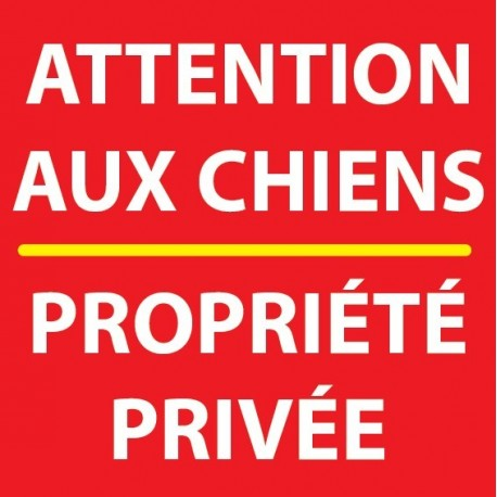 Attention aux chiens